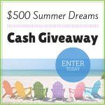 $500 Summer Dreams Cash Giveaway