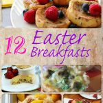 What are you going to make Sunday?  12 Easter Breakfasts