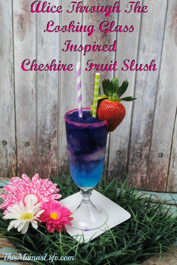 Alice Through The Looking Glass Inspired Cheshire Fruit Slush