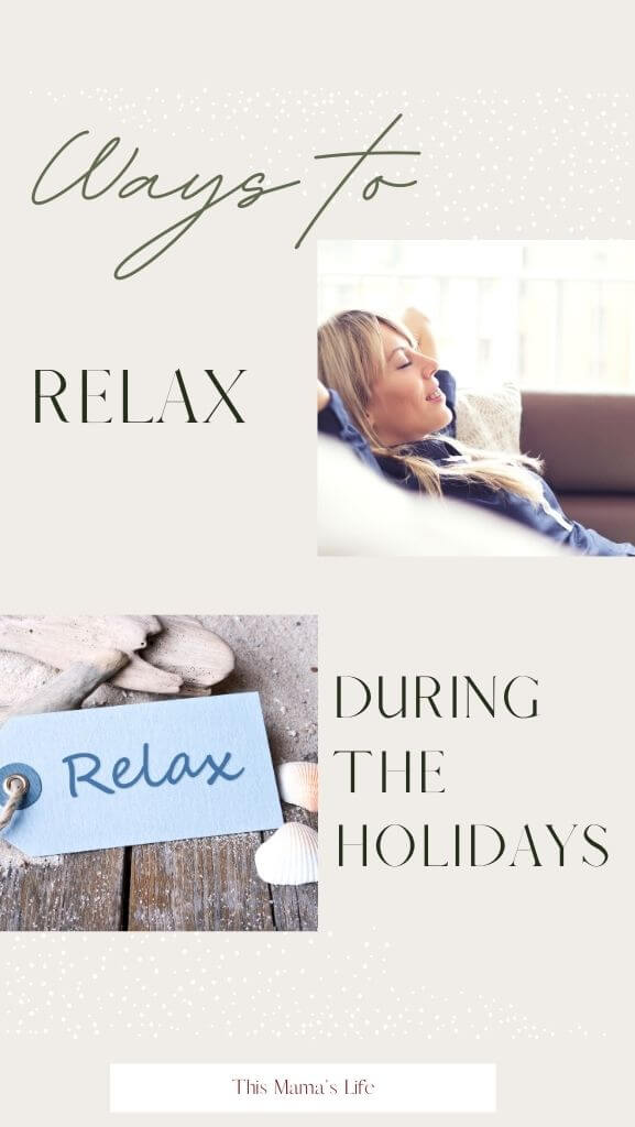 Ways to Relax During the Holidays